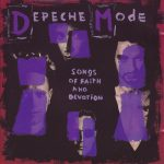 Depeche Mode - Songs Of Faith And Devotion