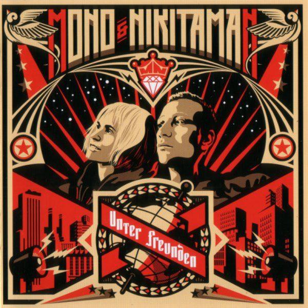 Mono & Nikitaman - Unter Freunden